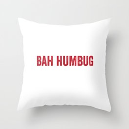 Peace Love Bah Humbug Scrooge Grumpy Grouch Funny Pun Cool Humor Gift Design Throw Pillow