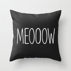 MEOOOW Throw Pillow