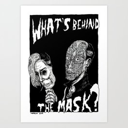What's Behind The Mask? Art Print