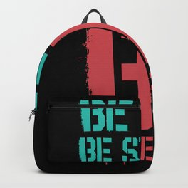Be Kind Be Strong Be Different Gift Idea Backpack