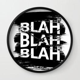 BLAH BLAH BLAH Wall Clock