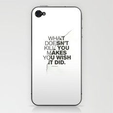 WHAT DOESN'T KILL YOU iPhone & iPod Skin