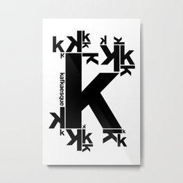 KAFKAESQUE Metal Print