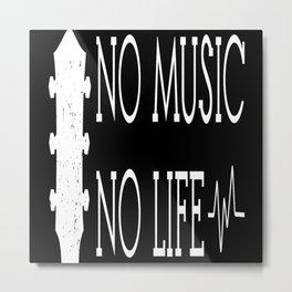 No Music No Life Metal Print