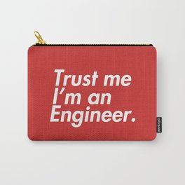 I'm An Engineer !! Carry-All Pouch
