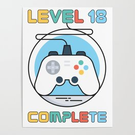 Gamer Geek Level 18 Complete Game Controller Poster