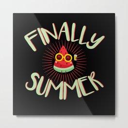 Finally Summer Vacation Metal Print