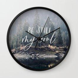 Be Still My Soul Wall Clock