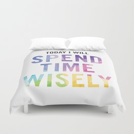 New Year's Resolution - TODAY I WILL SPEND TIME WISELY Duvet Cover