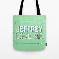 lebowski Tote Bags featuring BIG LEBOWSKI- Maude Lebowski - Jeffrey. Love me. by Michelle Eatough