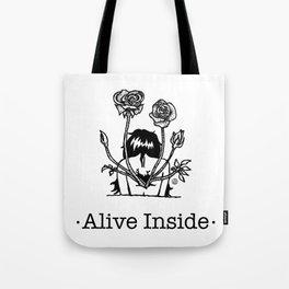 Alive Inside Tote Bag
