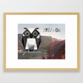 Mind the Owl! Framed Art Print