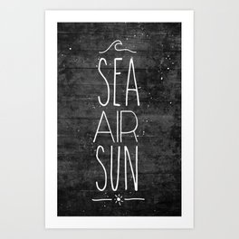 Sea, Air & Sun Art Print