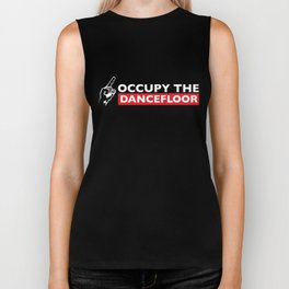 Occupy The Dancefloor Biker Tank
