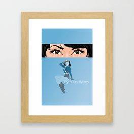 Eyes up, flyboy Framed Art Print