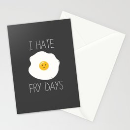 I Hate Fry-Days Stationery Cards