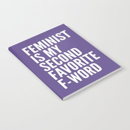 Feminist is My Second Favorite F-Word (Ultra Violet) Notebook