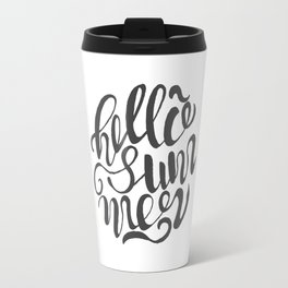 Hello summer. Black and white. Travel Mug