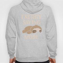 Energy Saving Mode Lazy Day Sleepy Sloth Spirit Animal Hoody