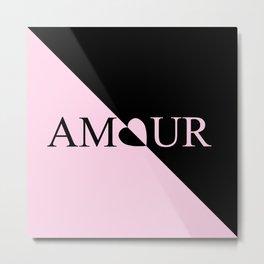 Pink AMOUR Design Metal Print