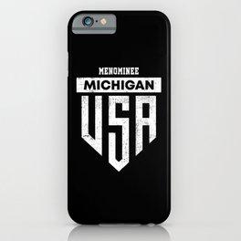 Menominee Michigan iPhone Case