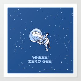 Little Astronaut - Wheee! Zero Gee! (Captioned) Art Print