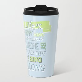The muppets.. lifes a happy song.. Travel Mug