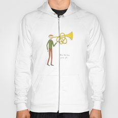 blow the horn you've got Hoody