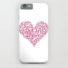 Get In My Heart iPhone 6s Slim Case