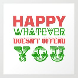 Happy Whatever Xmas Art Print
