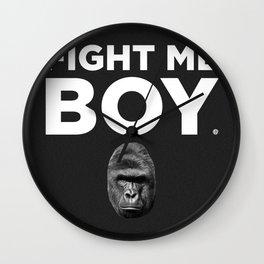 Fight Me Boy (Harambe) Wall Clock