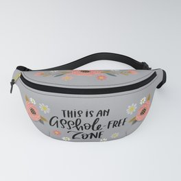 Pretty Swe*ry: This is an Asshole-free Zone Fanny Pack