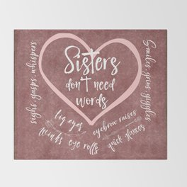 No Words: Sister Love Quote Throw Blanket