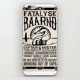 Fatalysk Baarnd Concert Poster iPhone Skin