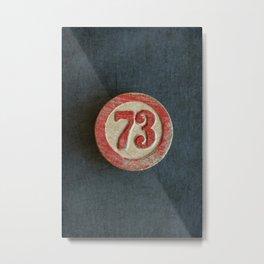 Seventy Three Metal Print