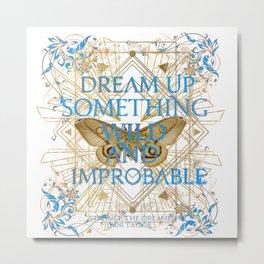dream something Metal Print