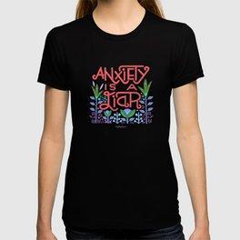 anxiety is A Liar (melon) T-shirt