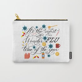 "Flu Influenza ""It's the Most Wonder-FLU Time of the Year"" Design Carry-All Pouch"