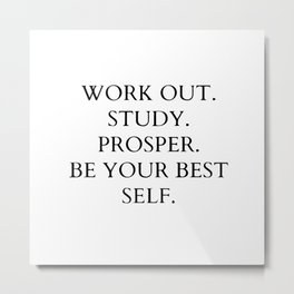 Work out. study. prosper Metal Print