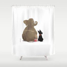 You are my best friend Shower Curtain