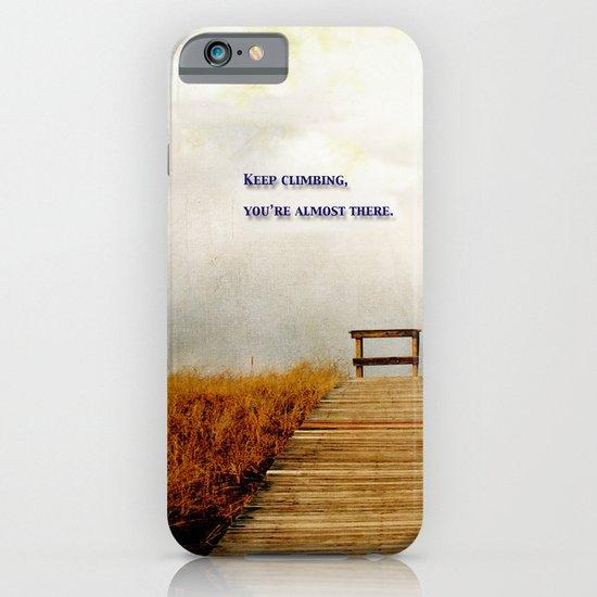 Keep Climbing iPhone & iPod Case