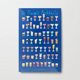 65 Cocktails Metal Print