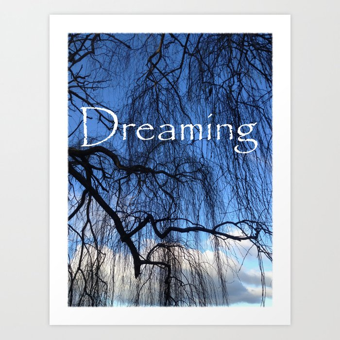 Dreaming - Unveiled Art Print