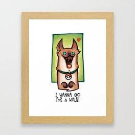 I wanna go for a walk ! Framed Art Print