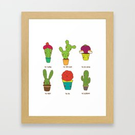 You are truly succulent Framed Art Print