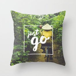 Just Go Throw Pillow