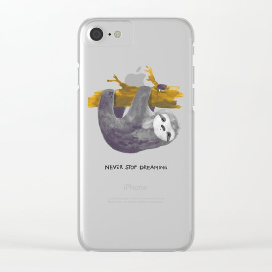 Never stop dreaming Clear iPhone Case