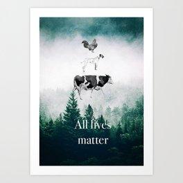 All lives matter go vegan Art Print