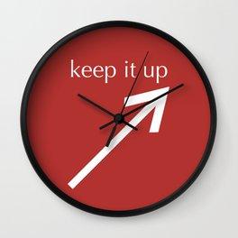 Keep It Up Wall Clock