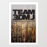 TEAM 3DMJ Art Print
